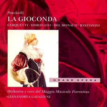 Name:  La Gioconda - Gianandrea Gavazzeni 1957, Anita Cerquetti, Mario del Monaco, Ettore Bastianini, G.jpg Views: 233 Size:  51.4 KB