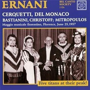 Name:  Ernani - Dimitri Mitropoulos 1957, Anita Cerquetti, Mario Del Monaco, Ettore Bastianini, Boris C.jpg Views: 120 Size:  52.8 KB