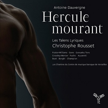 Name:  Hercule mourant - Christophe Rousset 2011, Les Talens Lyriques, Foster-Williams, Gens, Gonzalez .jpg Views: 130 Size:  29.5 KB