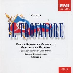 Name:  Il Trovatore Herbert von Karajan Cappuccilli Price Obraztsova Bonisolli Raimondi.jpg Views: 62 Size:  27.1 KB