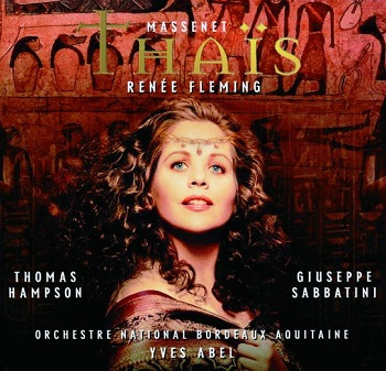 Name:  Thaïs - Yves Abel 1998, Renée Fleming, Thomas Hampson, Giuseppe Sabbatini.jpg Views: 183 Size:  66.2 KB