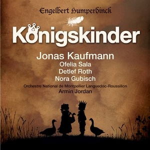 Name:  Humperdinck Konigskinder Jonas Kaufmann Armin Jordan.jpg Views: 89 Size:  36.4 KB