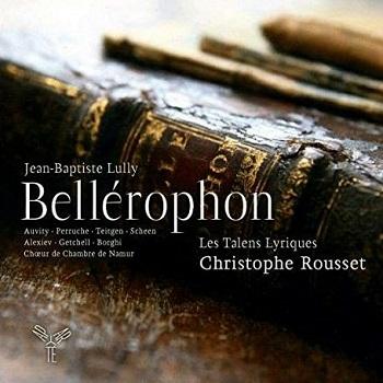 Name:  Bellérophon - Christophe Rousset 2010, Les Talens Lyriques.jpg Views: 78 Size:  58.5 KB