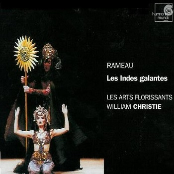 Name:  Les Indes Galantes Harmonia Mundi William Christie.jpg
