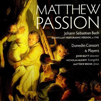 Name:  Matthew Passion - John Butt 2007, Dunedin Consort.jpg Views: 71 Size:  66.9 KB