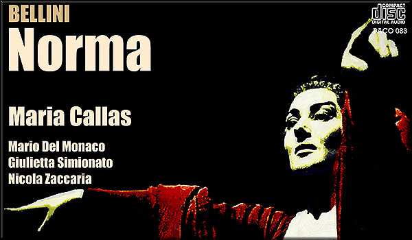 Name:  Norma - Maria Callas live recording, La Scala, 7 December 1955, Antonio Votto.jpg
