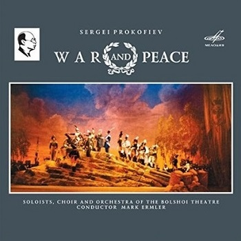 Name:  War and Peace - Mark Ermler 1982, Choir and Orchestra of the Bolshoi Theatre, Melodiya Records.jpg Views: 192 Size:  50.9 KB