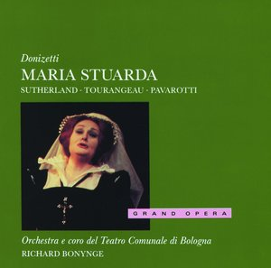 Name:  Maria Stuarda Sutherland Tourangeau Pavarotti Bonynge.jpg Views: 80 Size:  13.2 KB