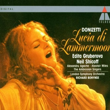 Name:  Lucia Di Lammermoor - Richard Bonynge 1991 Teldec, Edita Gruberova, Neil Shicoff, Alexandru Agac.jpg Views: 192 Size:  59.9 KB