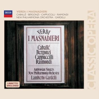 Name:  I Masnadieri - Gardelli 1974, Raimondi, Bergonzi, Cappuccilli, Caballé.jpg Views: 33 Size:  42.4 KB