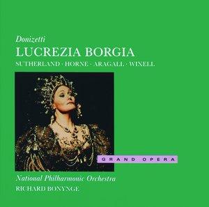 Name:  Lucrezia Borgia - Bonynge 1989, Sutherland, Horne, Aragall, Wixell, Decca.jpg Views: 169 Size:  15.6 KB