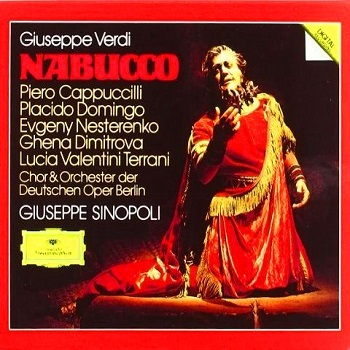 Name:  Nabucco - Giuseppe Sinopoli 1982, Piero Cappuccilli, Ghena Dimitrova, Placido Domingo, Evgeny Ne.jpg Views: 237 Size:  63.8 KB
