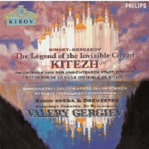 Name:  Rimsky-Korsakov, The legend of the invisible city of Kitezh - Valery Gergiev 1994.jpg