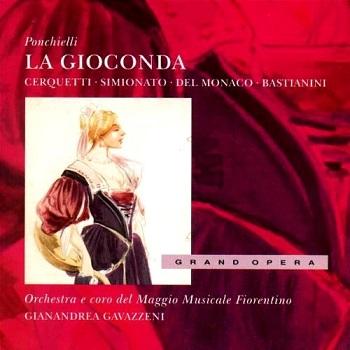 Name:  La Gioconda - Gianandrea Gavazzeni 1957, Anita Cerquetti, Mario del Monaco, Ettore Bastianini, G.jpg Views: 238 Size:  51.4 KB