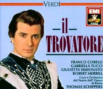 Name:  Il Trovatore - Thomas Schippers 1964, Orchestra e Coro del Teatro dell'Opera di Roma.jpg Views: 57 Size:  52.8 KB