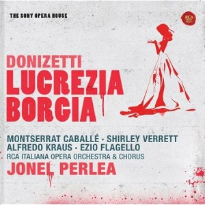 Name:  Lucrezia Borgia - Jonel Perlea RCA 1966, Montserat Caballe, Shirley Verrett, Alfredo Kraus, Ezio.jpg Views: 97 Size:  44.2 KB