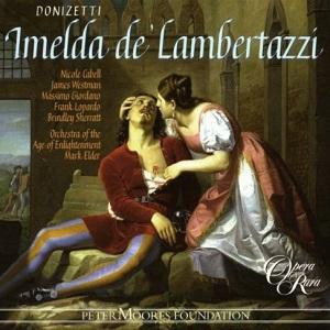 Name:  Imelda de'Lambertazzi - Mark Elder 2007 Opera Rara.jpg Views: 108 Size:  44.6 KB