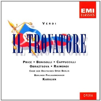 Name:  Il Trovatore - Herbert von Karajan 1977, Piero Cappuccilli, Leontyne Price, Elena Obraztsova, Fr.jpg Views: 92 Size:  40.8 KB