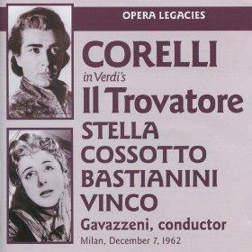 Name:  Il trovatore Corelli Stella Cossotto Bastianini Vinco Gavazzeni.jpg Views: 141 Size:  22.0 KB