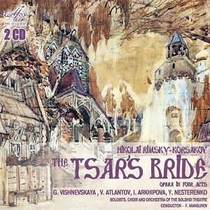 Name:  Rimsky-Korsakov The Tsars Bride, Fuat Mansurov, Galina Vishnevskaya, Vladmir Antlantov, Irina Ar.jpg Views: 101 Size:  62.8 KB