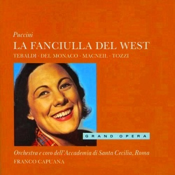 Name:  La fanciulla del west - Franco Capuana 1958, Renata Tebaldi, Mari Del Monaco.jpg