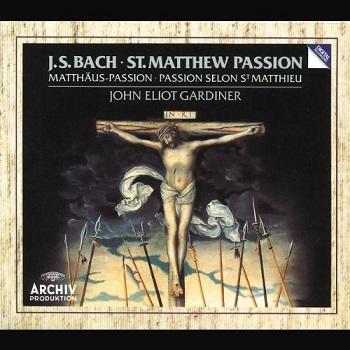 Name:  St Matthew Passion, BWV244 - John Eliot Gardiner, The English Baroque Soloists, The Monteverdi C.jpg Views: 70 Size:  62.3 KB