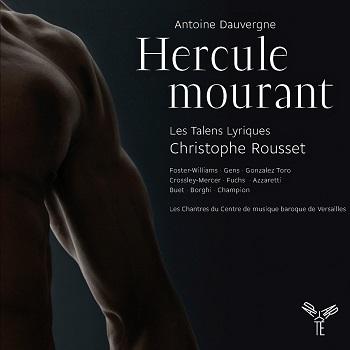 Name:  Hercule mourant - Christophe Rousset 2011, Les Talens Lyriques, Foster-Williams, Gens, Gonzalez .jpg Views: 154 Size:  29.5 KB