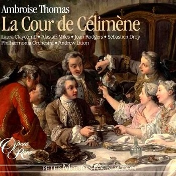 Name:  La Cour de Célimène - Andrew Litton 2007, Opera Rara.jpg