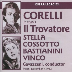 Name:  Il trovatore Corelli Stella Cossotto Bastianini Vinco Gavazzeni.jpg Views: 165 Size:  22.0 KB