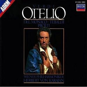 Name:  Otello Mario del Monaco Renata Tebaldi Aldo Protti Herbert von Karajan Wiener Philharmoniker.jpg Views: 77 Size:  28.3 KB